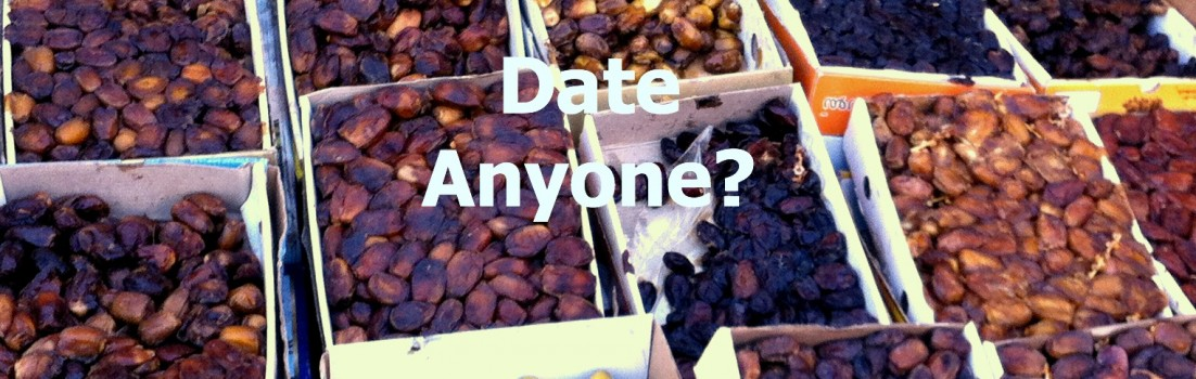 Dates Anyone?