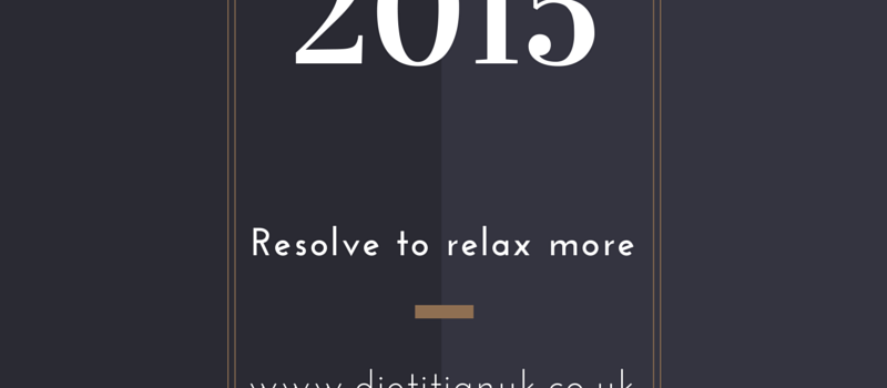 Welcome 2015, resolve to relax.