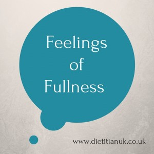 Dietitian UK: Feelings of Fullness