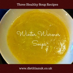 Dietitian UK: Winter Warming Soups