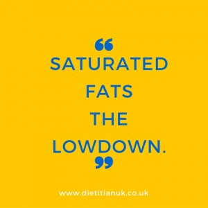 Dietitian UK: Saturated Fats: The Lowdown