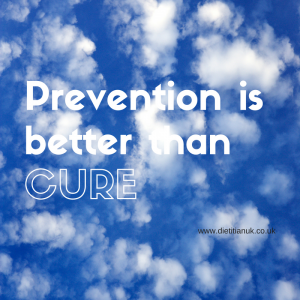 Dietitian UK: Prevention is better than cure