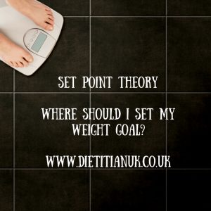 Dietitian UK: set-point-theorywhere-should-i-set-my-weight-goal