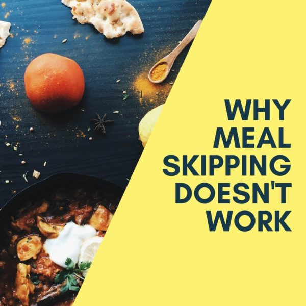 Why meal skipping doesn't work.