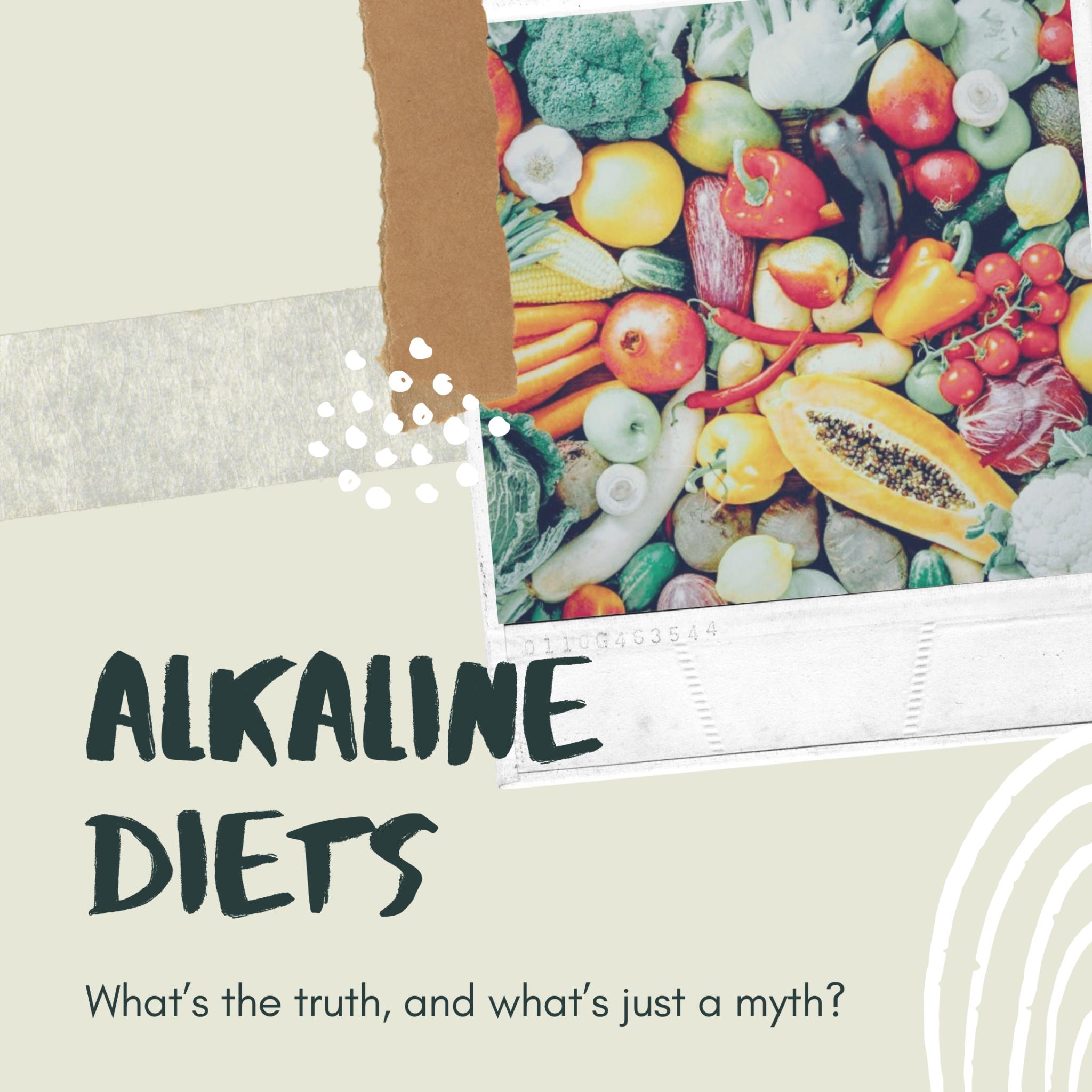 Myth Busting- Alkaline Diets