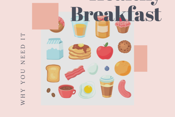 Breakfast: Why should you have it?